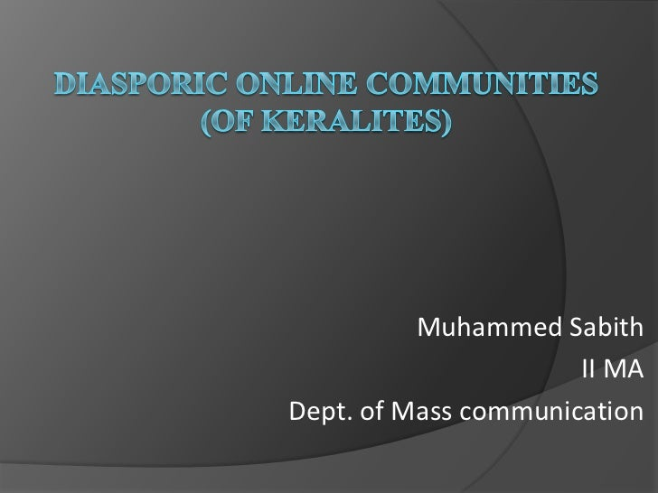 Diasporic Online Communities by Sabith