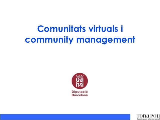Comunitats virtuals i community management