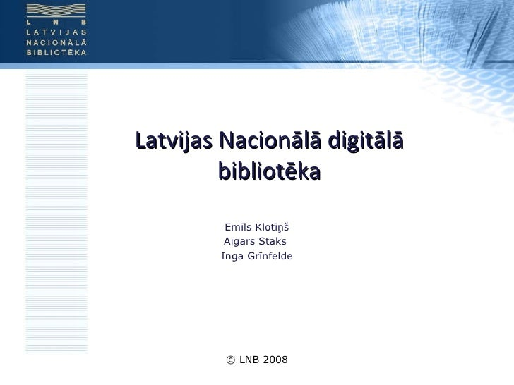 National Digital Library of Latvia 2008