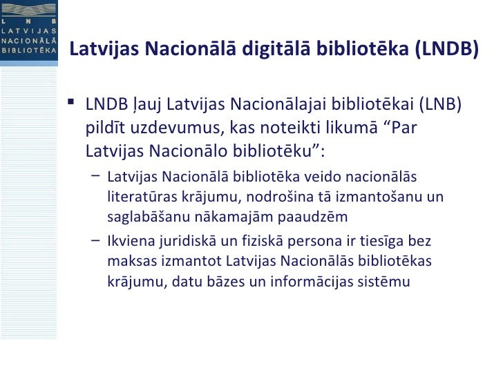Projects of National Digital Library of Latvia, 2009