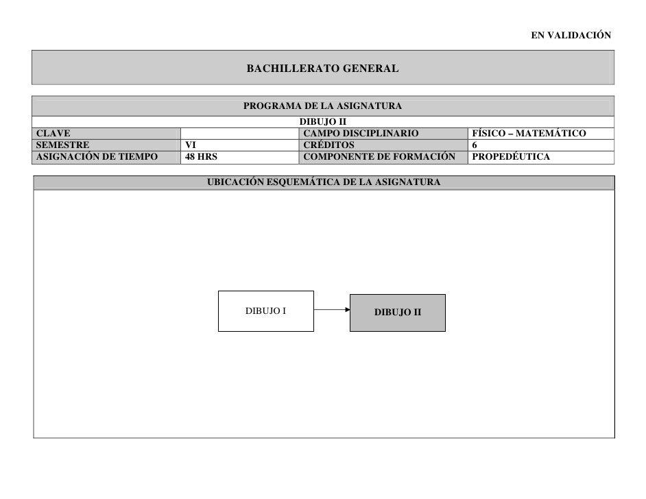 EN VALIDACIÓN                                 BACHILLERATO GENERAL                                PROGRAMA DE LA ASIGNATUR...