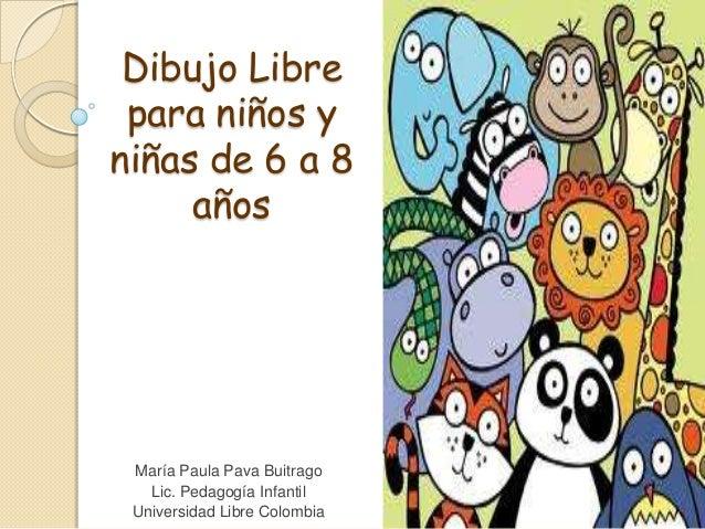 Dibujo libre para niños de 6 a 8 años