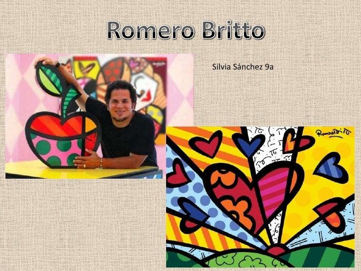 Romero Britto<br />Silvia Sánchez 9a<br />