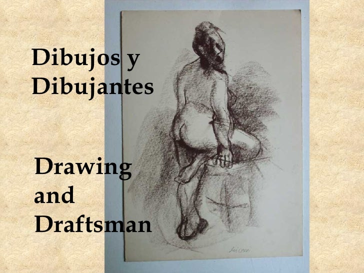 Dibujos y Dibujantes Drawing and Draftsman