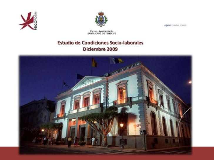 Estudio de Condiciones Socio-laborales           Diciembre 2009