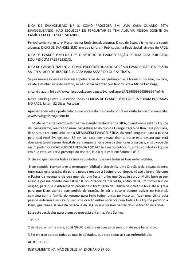 DICA DE EVANGELISMO Nº 3, COMO PROCEDER EM UMA CASA QUANDO ESTA  EVANGELIZANDO, NÃO ESQUECER DE PERGUNTAR SE TEM ALGUMA PE...