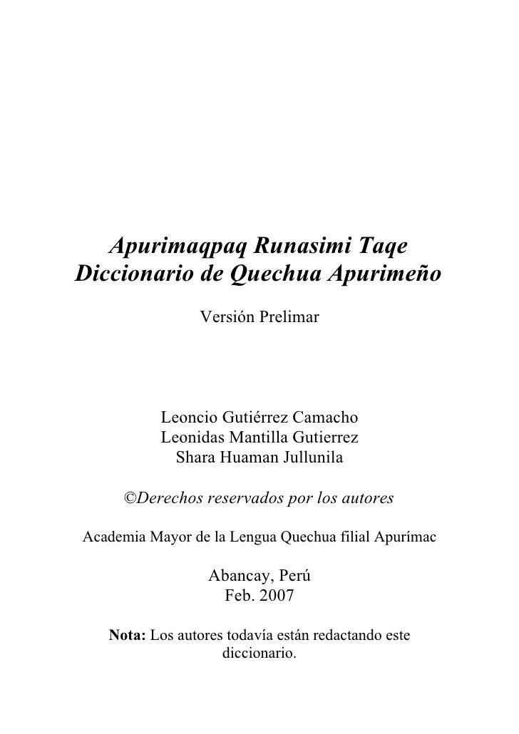 Apurimaqpaq Runasimi Taqe Diccionario de Quechua Apurimeño                  Versión Prelimar                Leoncio Gutiér...