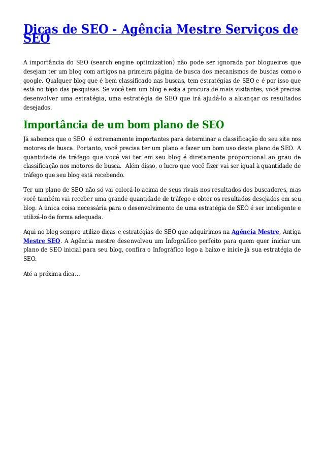 Dicas de SEO - Agência Mestre Serviços de SEO A importância do SEO (search engine optimization) não pode ser ignorada por ...