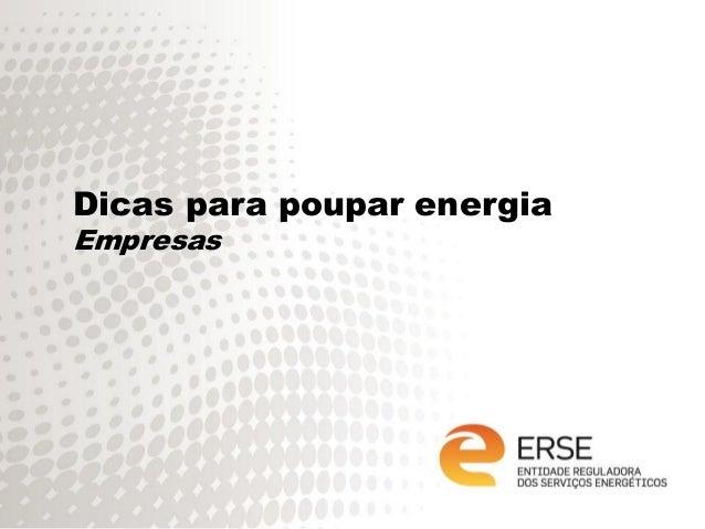 Dicas para poupar energia Empresas