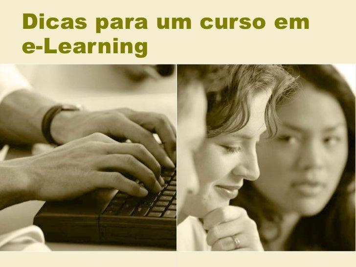 Dicas para um curso em e learning