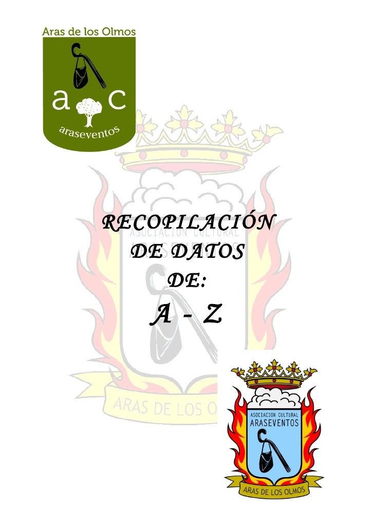 RECOPILACIÓN   DE DATOS      DE:    A-Z
