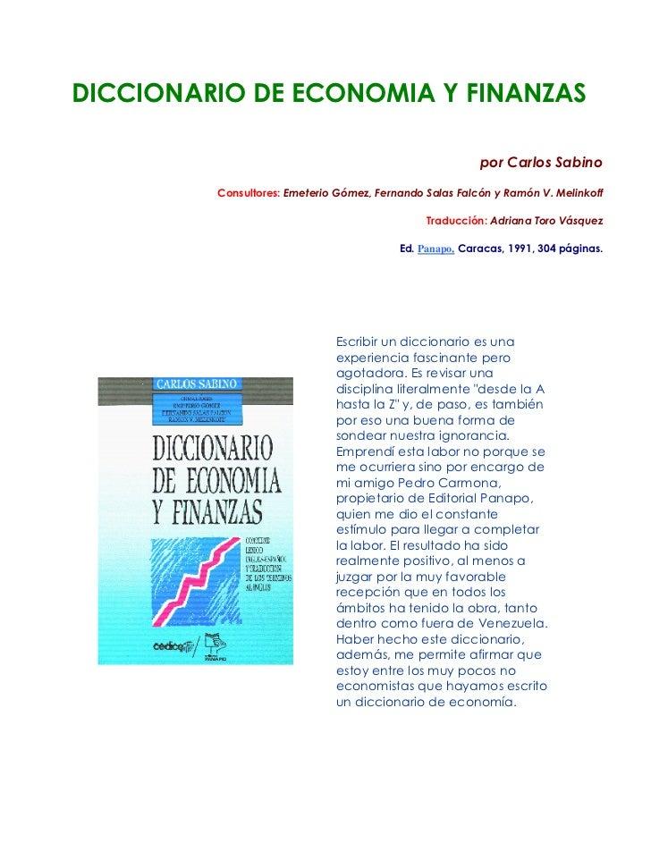 DICCIONARIO DE ECONOMIA Y FINANZAS                                                         por Carlos Sabino         Consu...