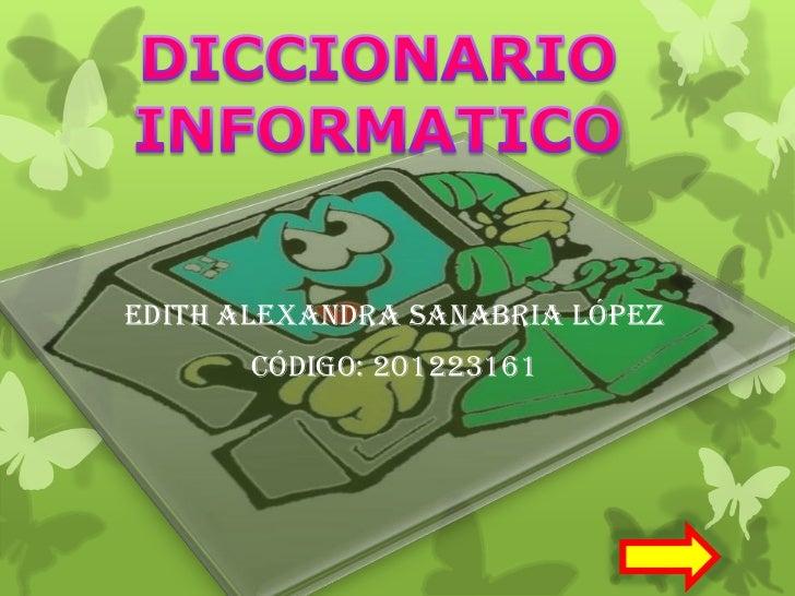 Edith Alexandra Sanabria López       Código: 201223161