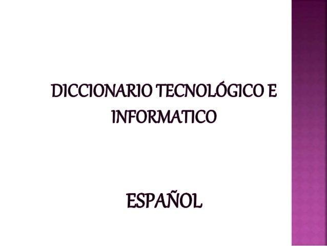 Diccionario informatico karoldanielalorenasiliana
