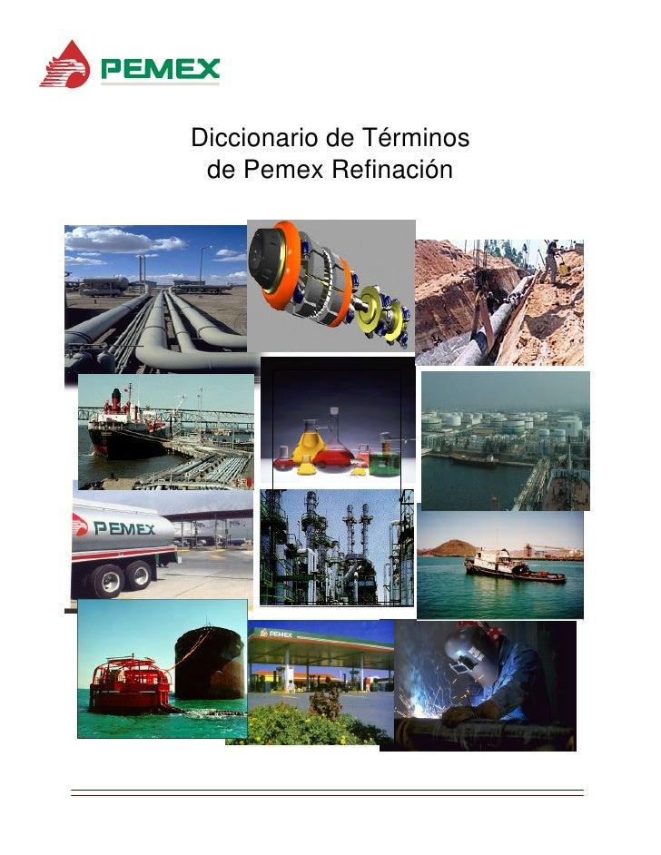Diccionario de Términos de Pemex Refinación