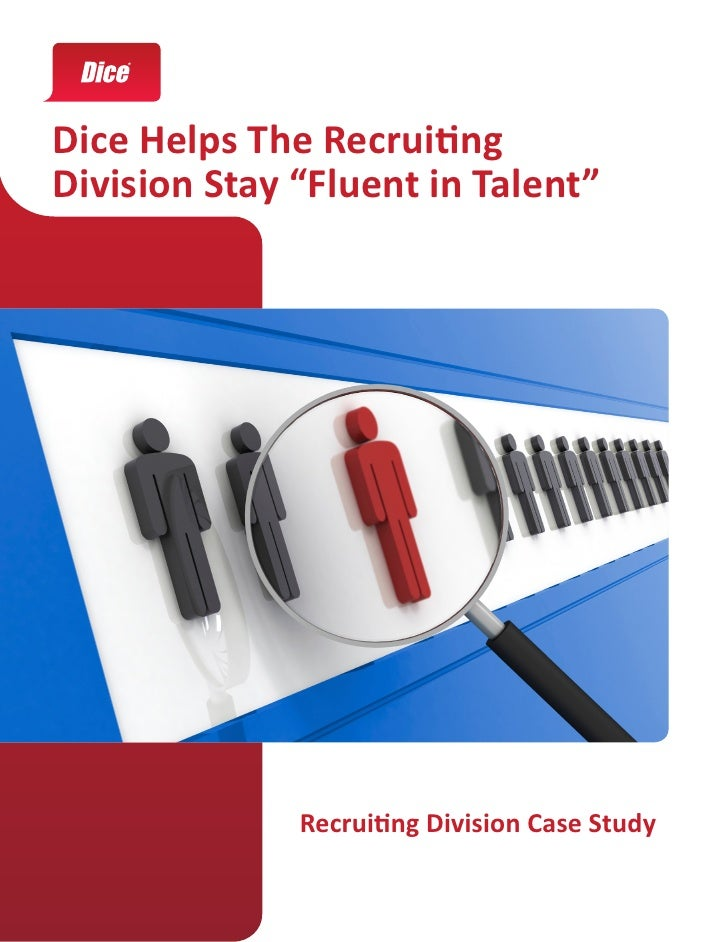 "Dice Helps The RecruitingDivision Stay ""Fluent in Talent""              Recruiting Division Case Study"