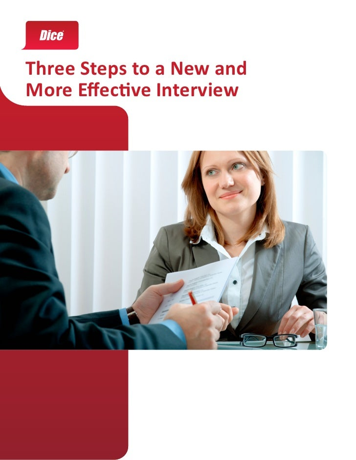 Three Steps to a New andMore Effective Interview