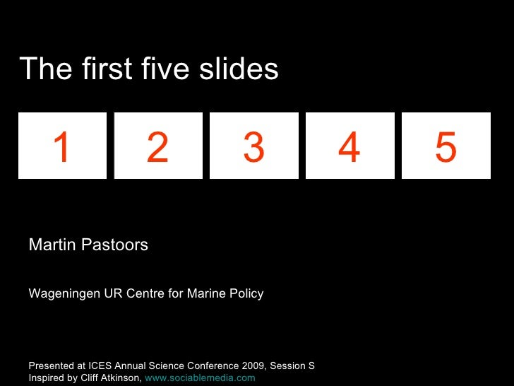 The first five slides 1 2 3 4 5 Martin Pastoors Wageningen UR Centre for Marine Policy Presented at ICES Annual Science Co...