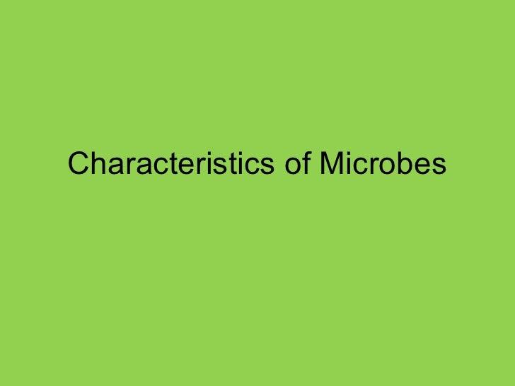 Characteristics of Microbes