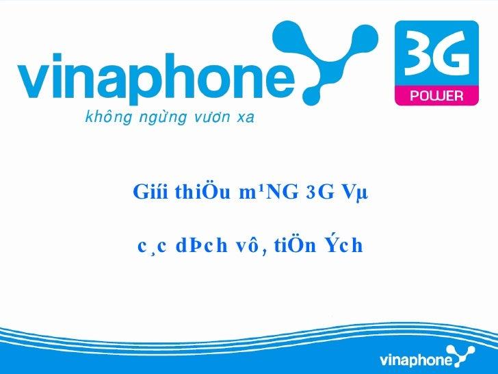 Dich Vu 3G