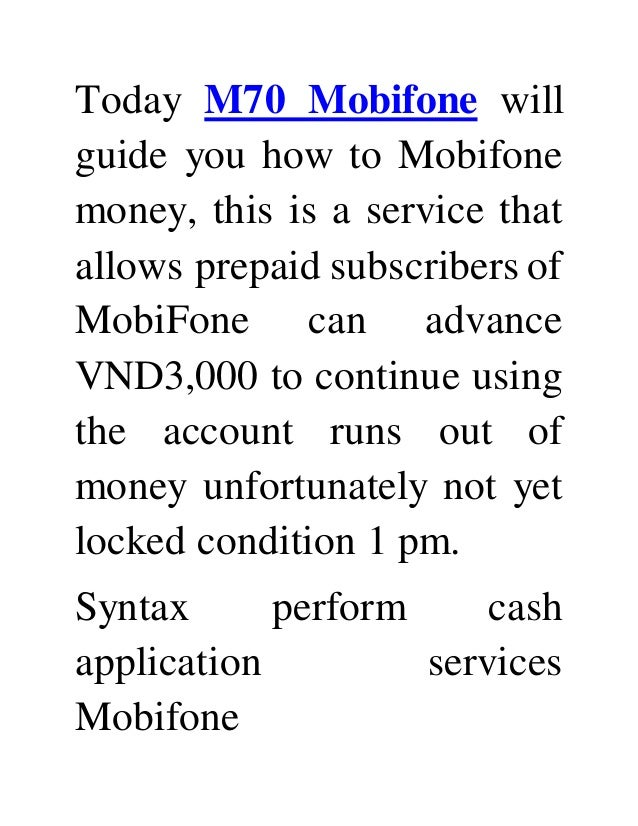 Today M70 Mobifone willguide you how to Mobifonemoney, this is a ...