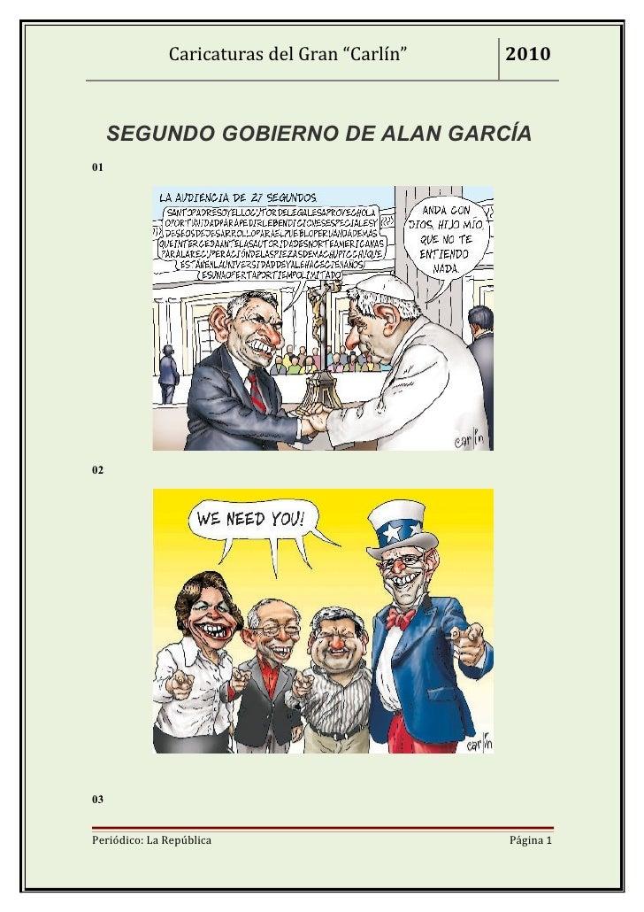 """Caricaturas del Gran """"Carlín""""   2010     SEGUNDO GOBIERNO DE ALAN GARCÍA010203Periódico: La República                     ..."""