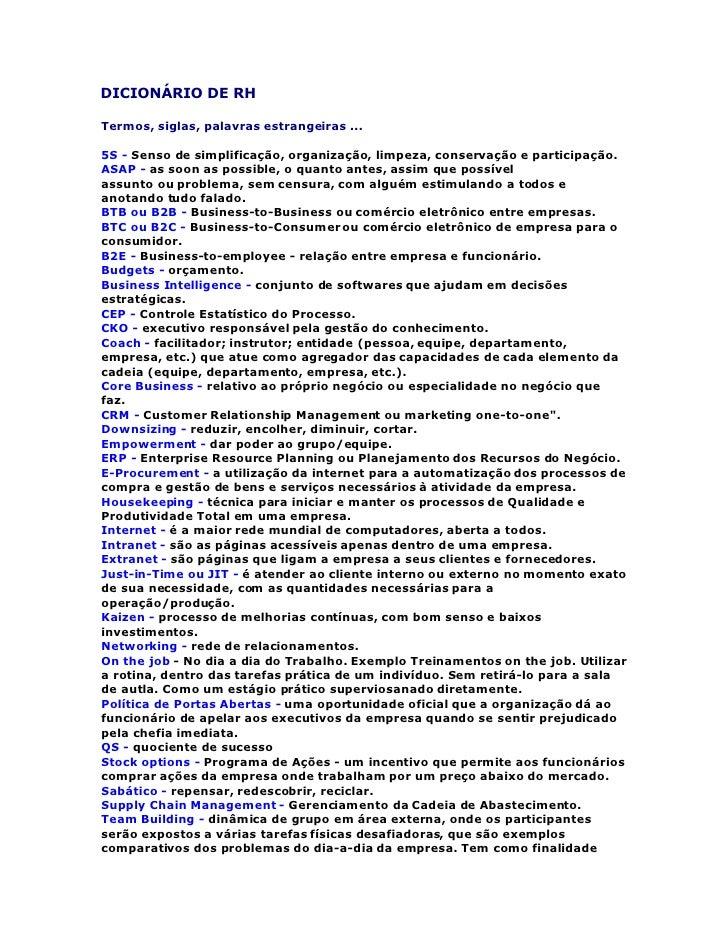 DICIONÁRIO DE RH  Termos, siglas, palavras estrangeiras ...  5S - Senso de simplificação, organização, limpeza, conservaçã...