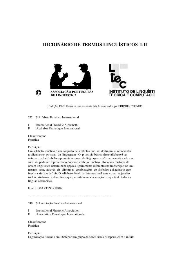 DICIONÁRIO DE TERMOS LINGUÍSTICOS I-II ©©©© ASSOCIAÇÃO PORTUGUESA DE LINGUÍSTICA INSTITUTO DE LINGUÍSTICA TEÓRICA E COMPUT...