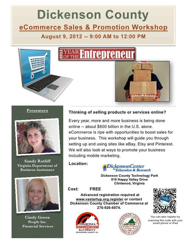 Dickenson County eCommerce Sales & Promotion Workshop             August 9, 2012 -- 9:00 AM to 12:00 PM     Presenters    ...