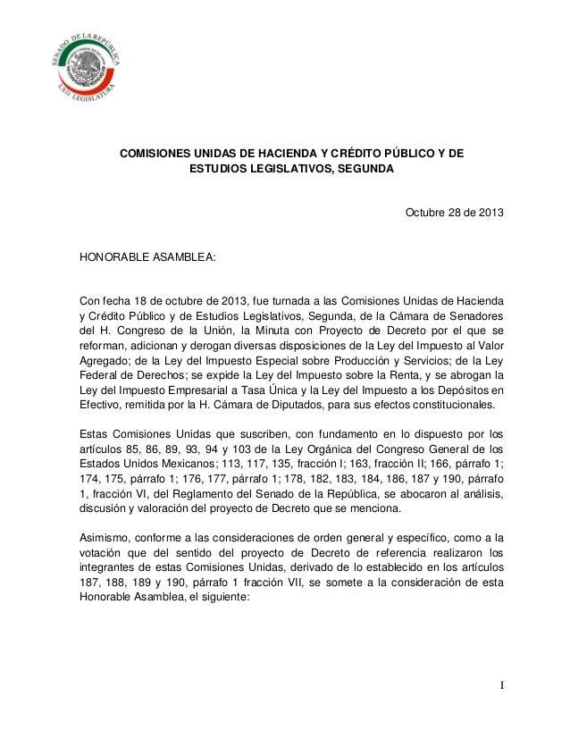 COMISIONES UNIDAS DE HACIENDA Y CRÉDITO PÚBLICO Y DE ESTUDIOS LEGISLATIVOS, SEGUNDA  Octubre 28 de 2013  HONORABLE ASAMBLE...