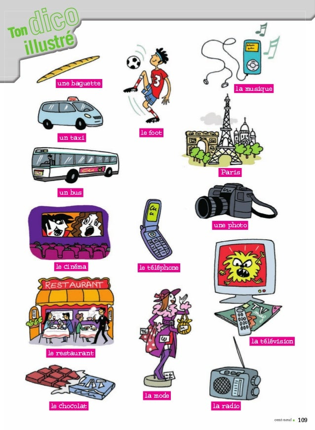 109cent-neuf • illustréTon une baguette un taxi un bus le cinéma le foot la radio une photo la musique le téléphone la tél...
