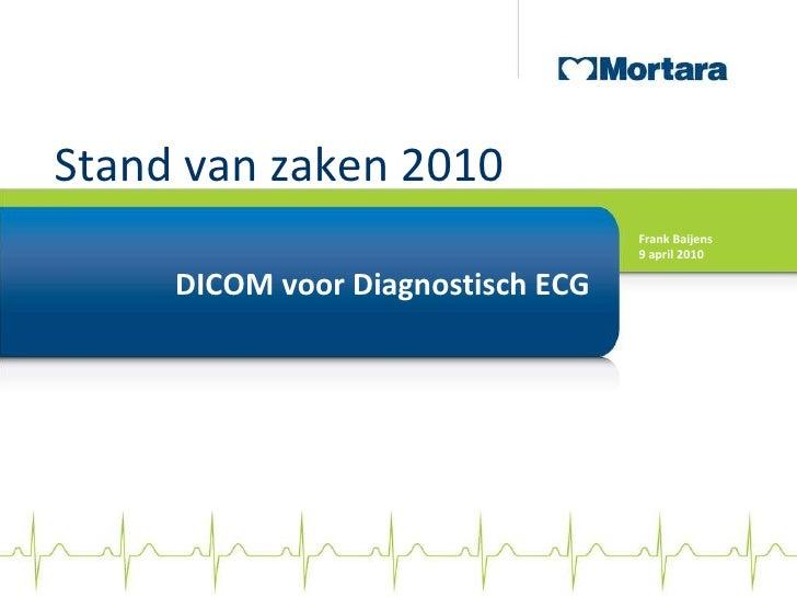 Dicom voor Diagnostisch ECG Zorg&ICT2010