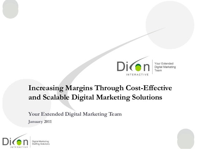 Increasing Margins Through Cost-Effective and Scalable Digital Marketing Solutions Your Extended Digital Marketing Team Ja...