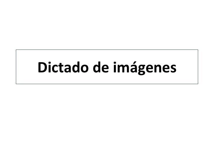 Dictado de imágenes