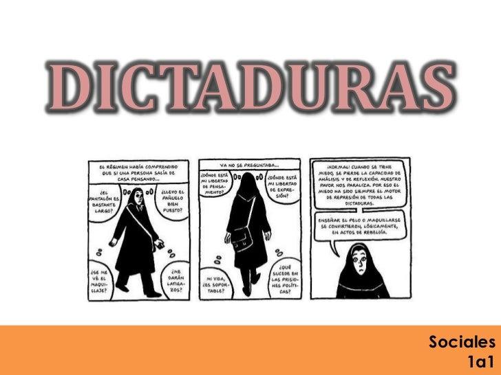 DICTADURAS<br />Sociales <br />1a1<br />