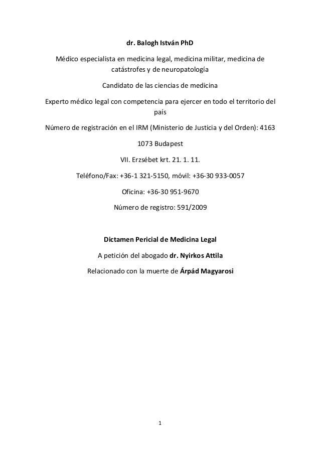 dr.BaloghIstvánPhD Médicoespecialistaenmedicinalegal,medicinamilitar,medicinade catástrofesydeneuropatolog...