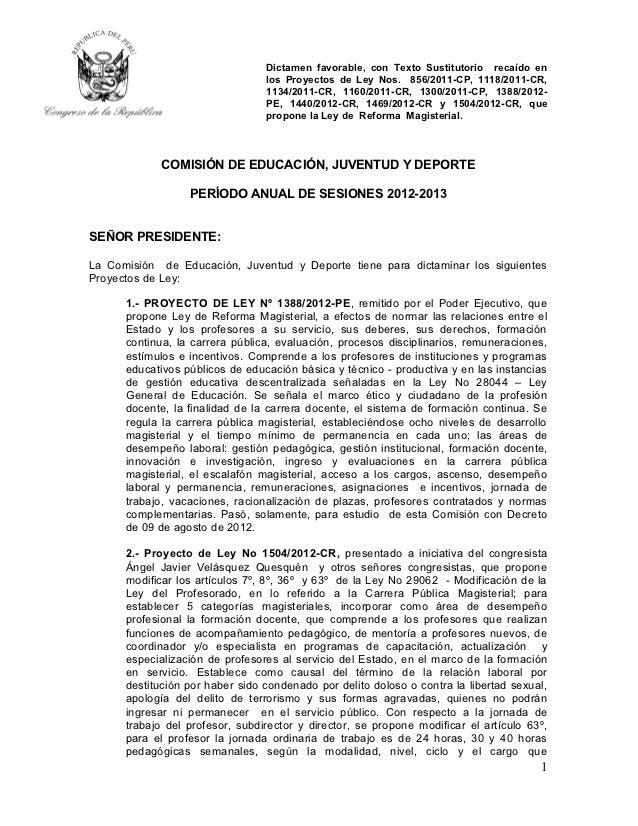Dictamen favorable, con Texto Sustitutorio recaído en                                 los Proyectos de Ley Nos. 856/2011-C...