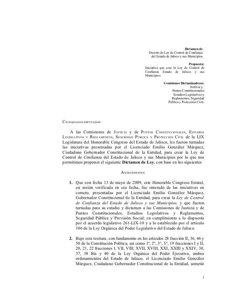 Dictamen de:                                                   Decreto de Ley de Control de Confianza                     ...