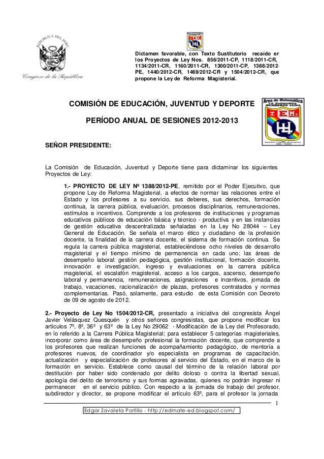 Dictamen favorable, con Texto Sustitutorio recaído en                                   los Proyectos de Ley Nos. 856/2011...