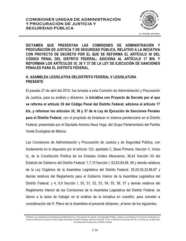 COMISIONES UNIDAS DE ADMINISTRACIÓNY PROCURACIÓN DE JUSTICIA YSEGURIDAD PÚBLICADICTAMEN QUE PRESENTAN LAS COMISIONES DE AD...