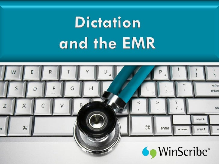 Dictation And The EMR