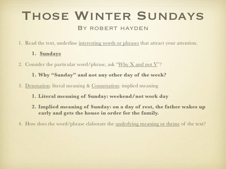 an analysis of the poem those winter sundays by robert hayden Those winter sundays by robert hayden profile: robert hayden poem analysis more about the poem literary works el-hajj malik el-shabazz (malcolm x.