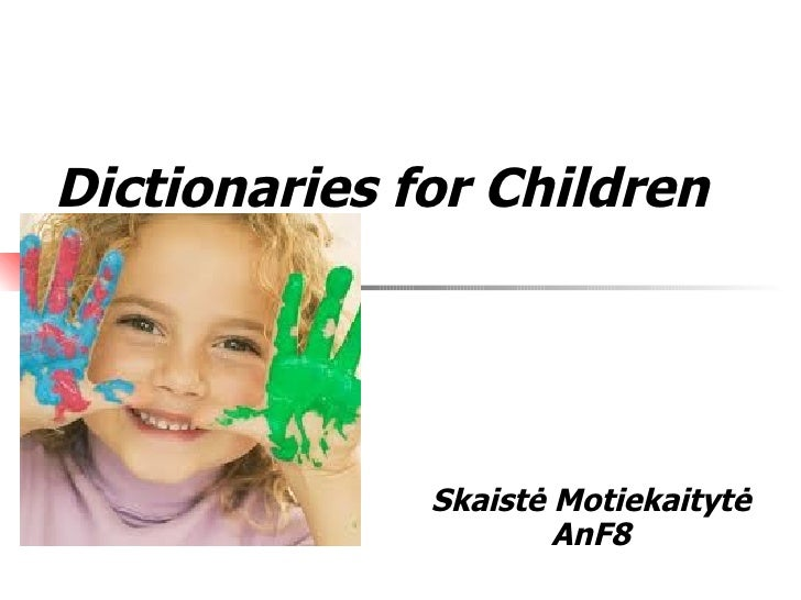 Dictionaries for Children Skaistė Motiekaitytė AnF8