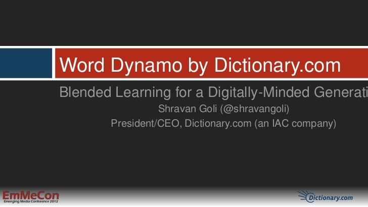 Word Dynamo by Dictionary.comBlended Learning for a Digitally-Minded Generati                  Shravan Goli (@shravangoli)...