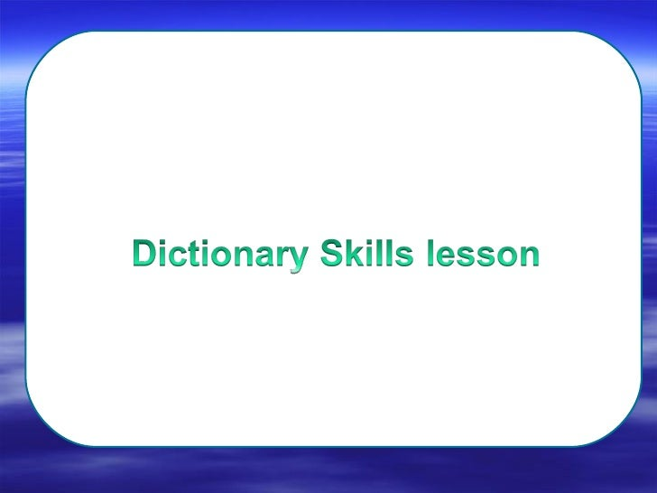 Dictionary lesson