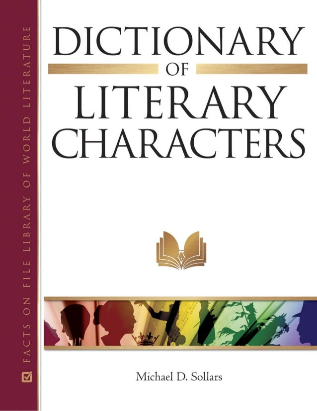 Dictionary of Literary Characters *