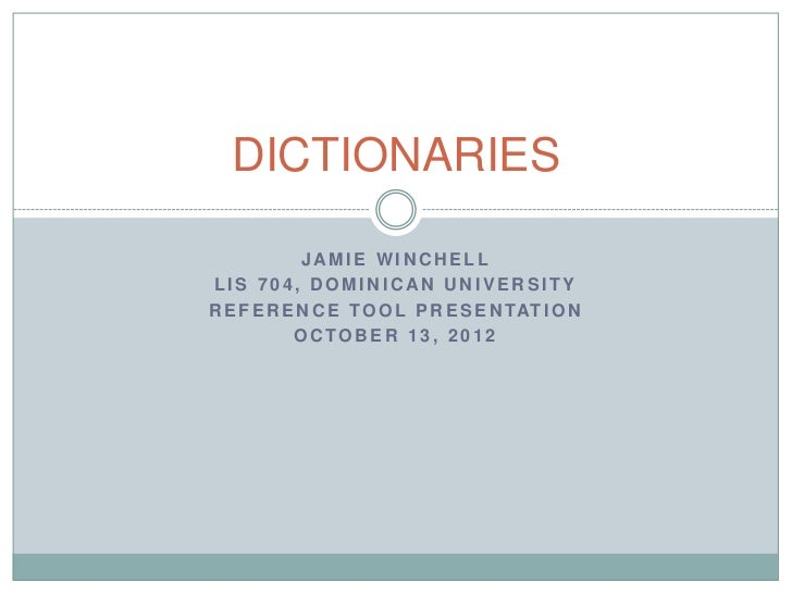 Reference Tool: Dictionaries