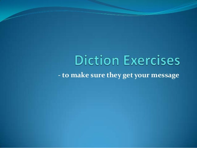 Diction exercises