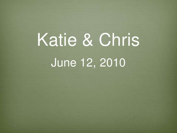 Chris & Katie
