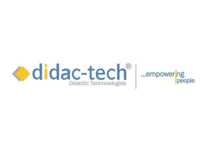 Didactic Techknowlogies, S.R.L.   Tecnologías Interactivas Integradas                              Paulino Ogando, Ed.D.  ...